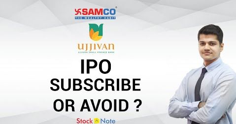 Ujjivan Small Finance Bank IPO | IPO Review| Should you Subscribe |Samco Research