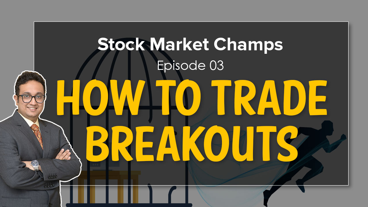 How to Trade Breakouts |Stock Market for Beginners|How to place Stop Loss |Stock Market Champs EP 3