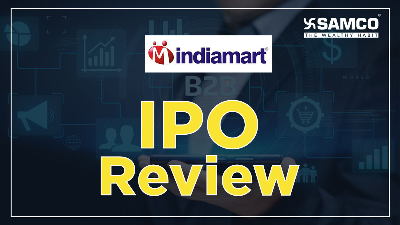 IndiaMart InterMesh IPO opens; should you subscribe? | SAM RESEARCH | SAMCO