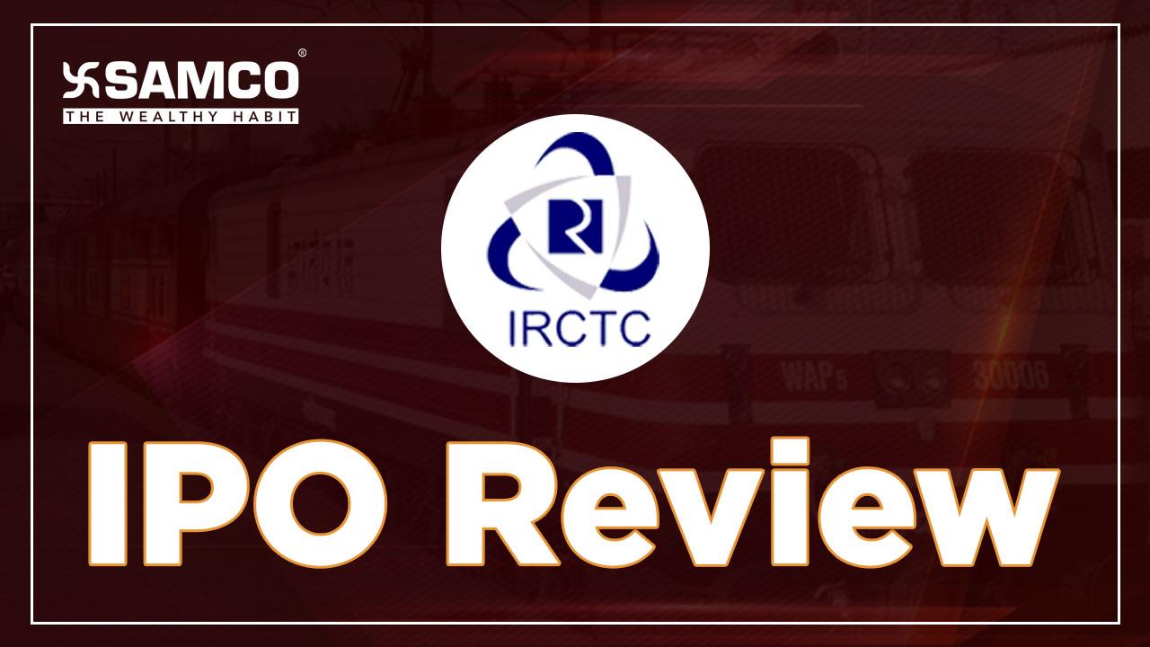 IRCTC IPO Review by Nirali Shah