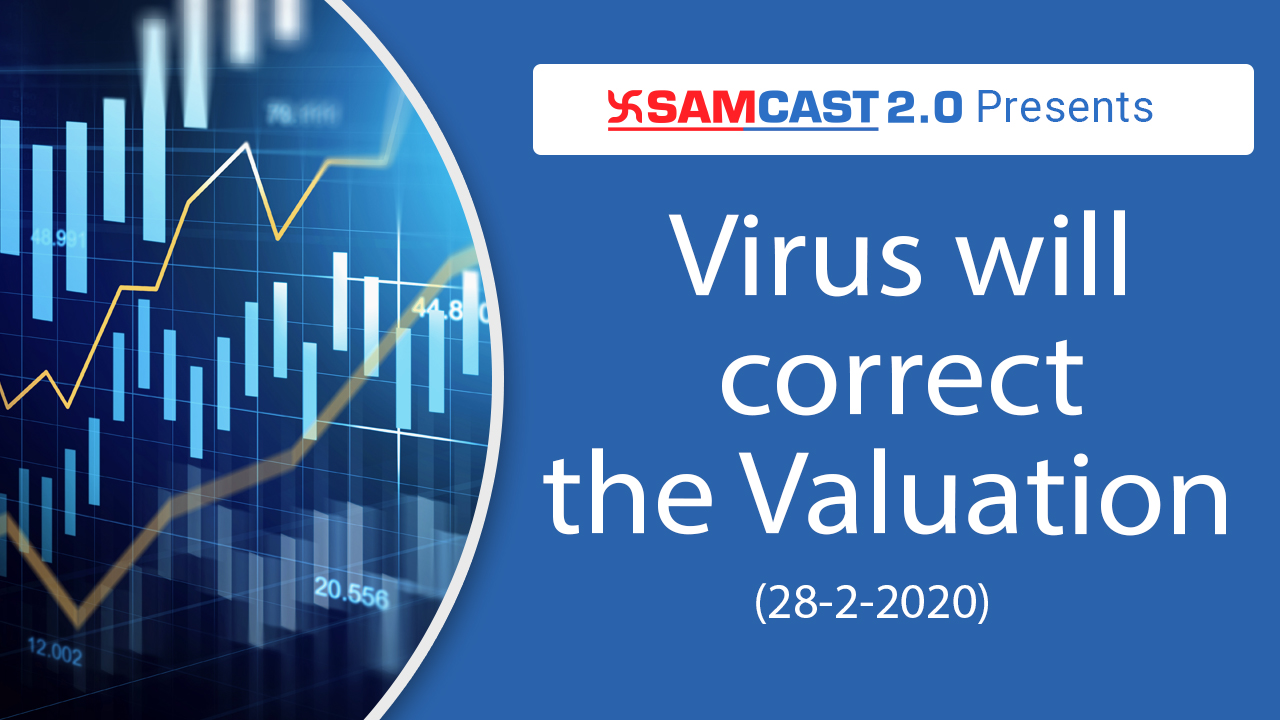Virus will correct the Valuations