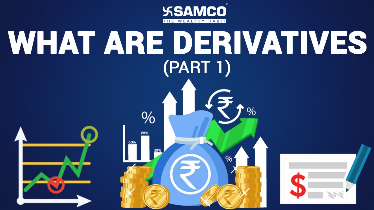 What are Derivatives | Basics of Derivatives (Part 1)